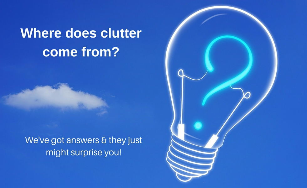 The Root Causes of Clutter May Be Surprising