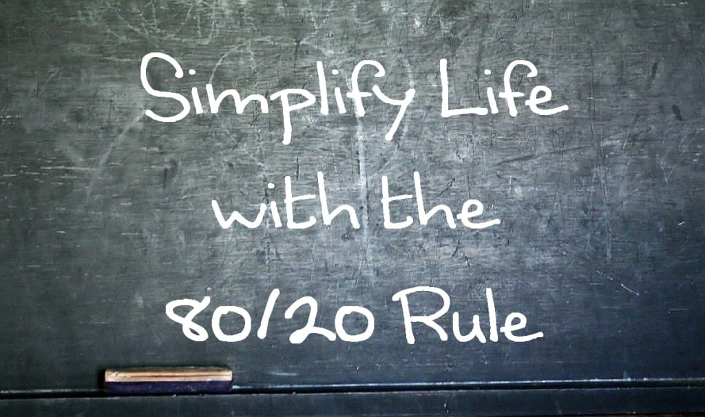 Simplify Life with the 80 20 Rule