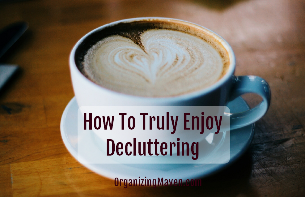 How To Enjoy Clutter Clearing
