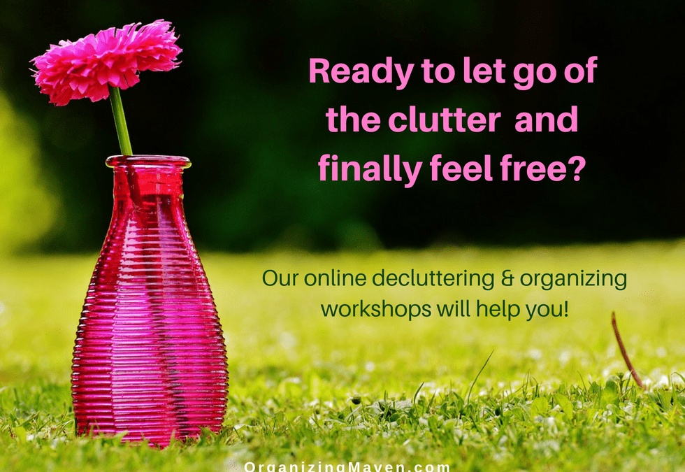 Online Workshops to Help You Clear Clutter and Get Organized