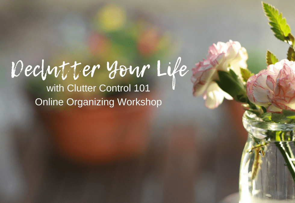 Declutter Your Life With Our Online Workshop