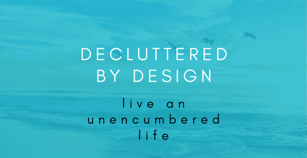 Decluttered By Design - A Podcast To Help You Declutter Your Life