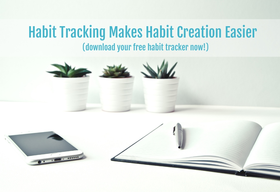 A Habit Tracker Makes Habit Creation Easier